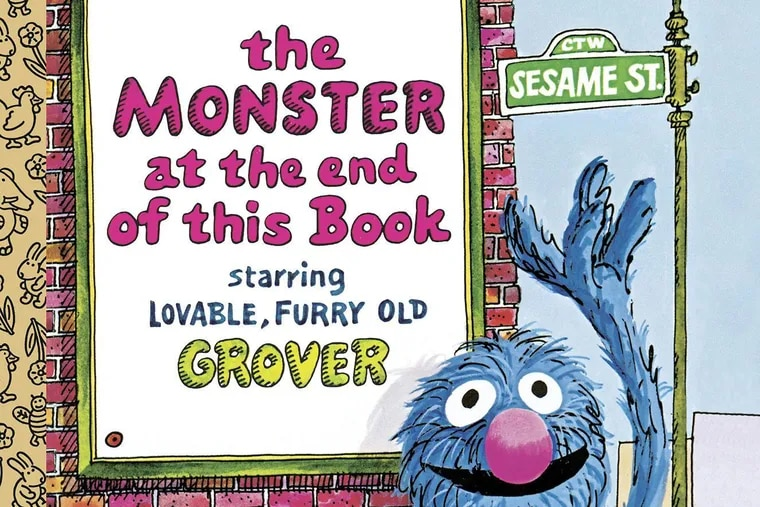 """""""The Monster at the End of This Book,"""" by Jon Stone, has been entertaining kids, and not a few adults, for 50 years."""