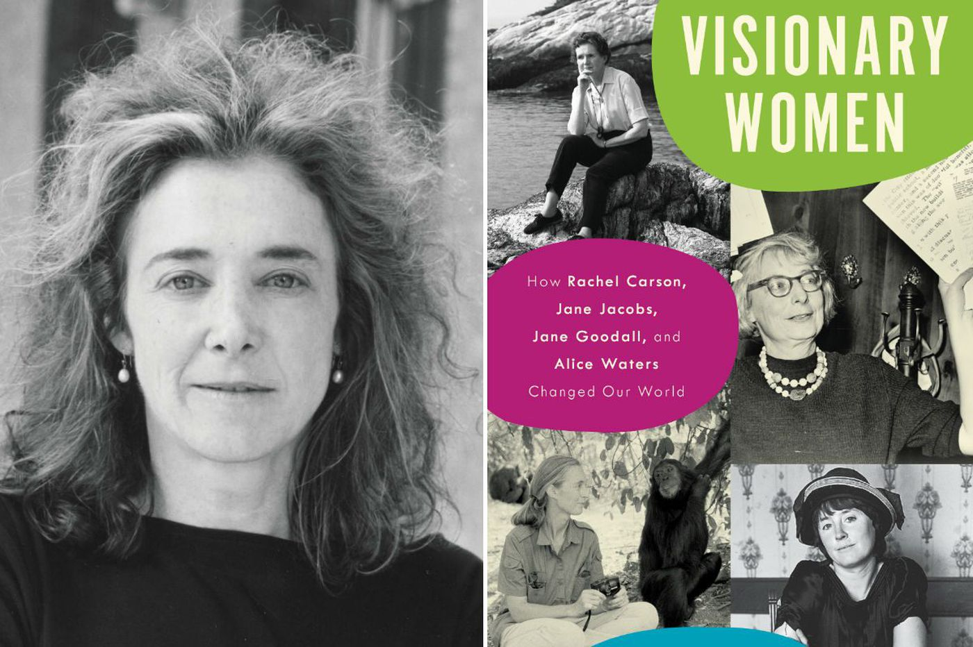 'Visionary Women' by Joanna Scutts: Four women who changed the world