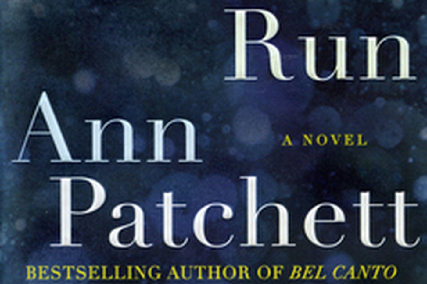 Follow the advice of Patchett's latest title