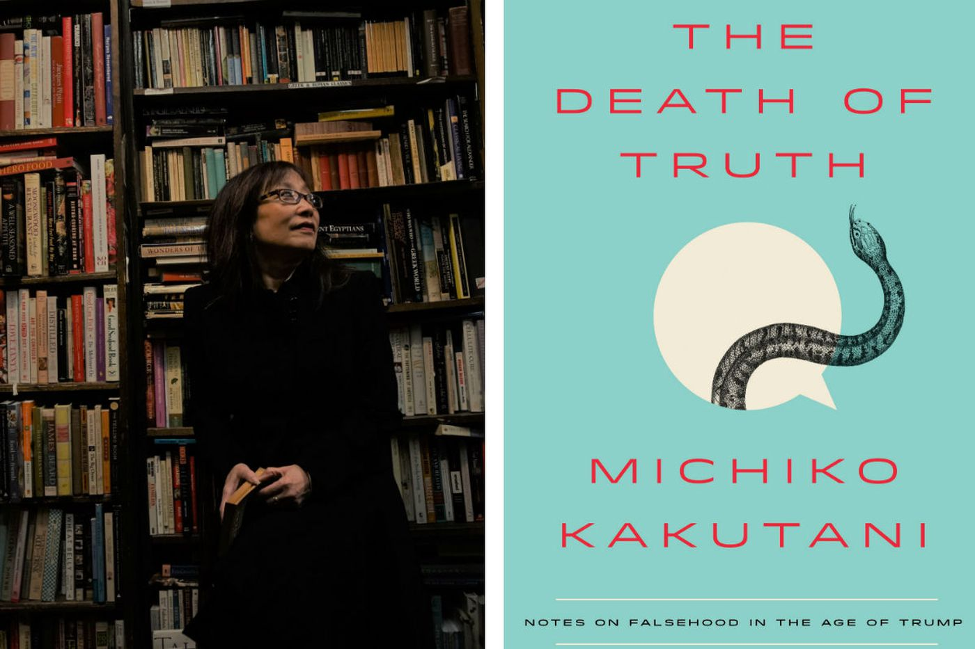 Michiko Kakutani's 'Death of Truth': Losing everything we once shared, including reality