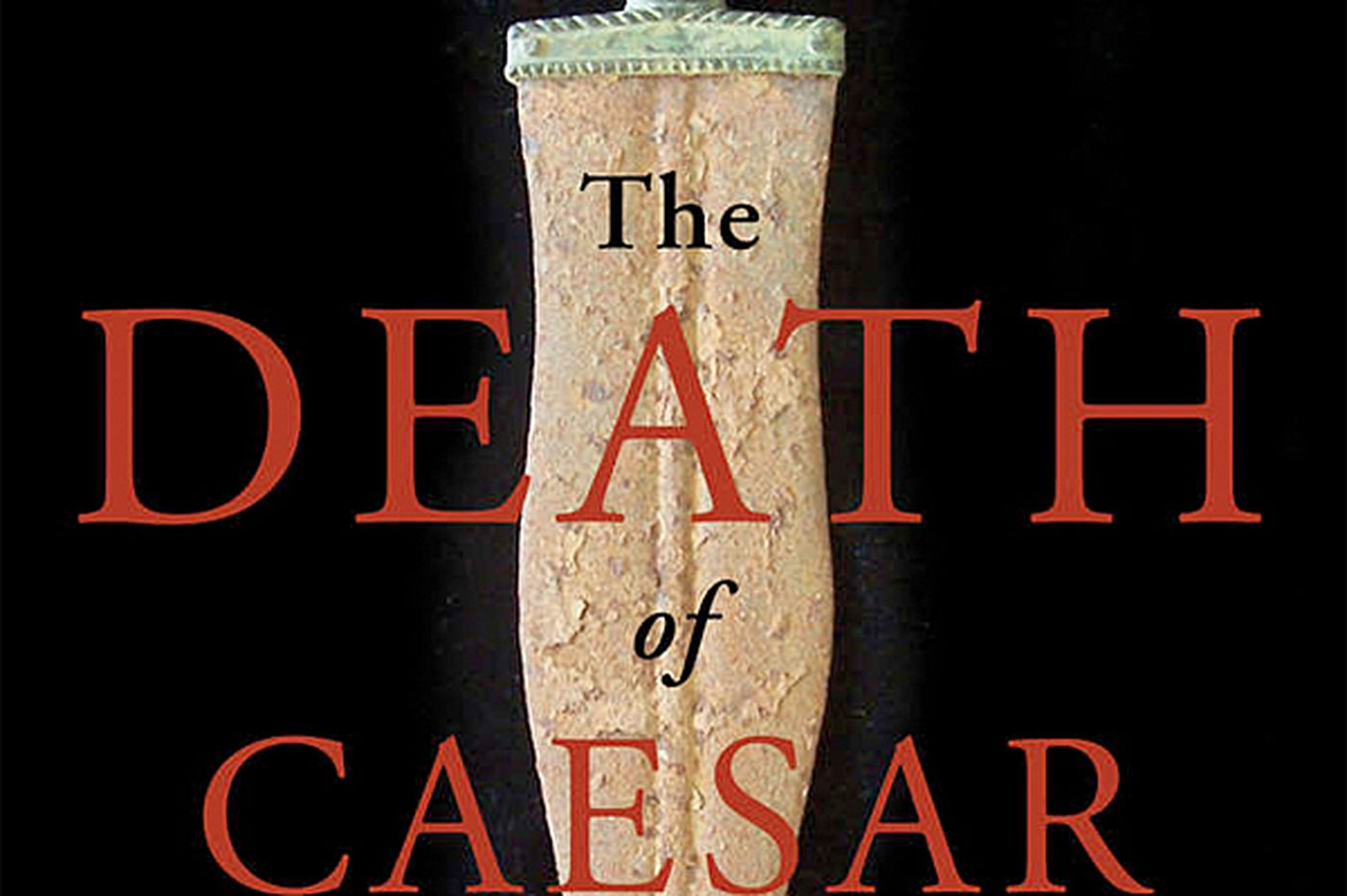 Barry Strauss' storytelling drives 'Death of Caesar'