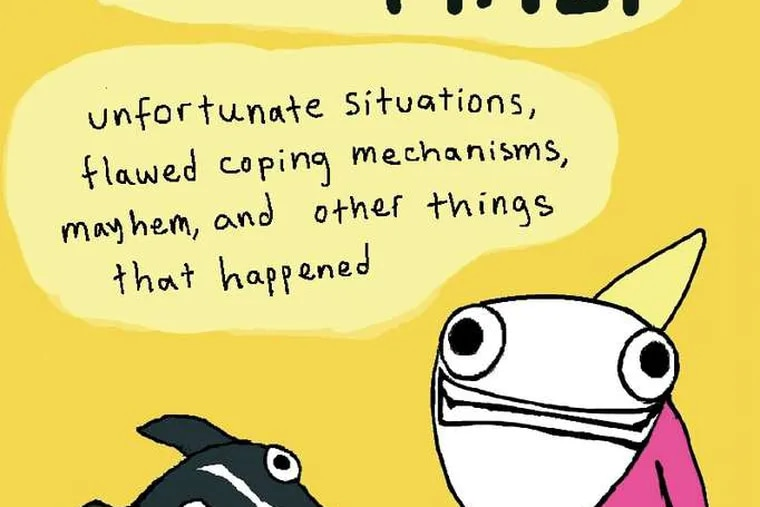 """""""Hyperbole and a Half: Unfortunate Situations, Flawed Coping Mechanisms, and Other Things That Happened"""" by Allie Brosh . From the book jacket"""