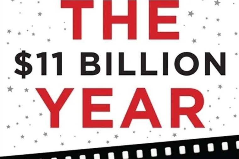 """""""The $11 Billion Year: From Sundance to the Oscars, an Inside Look at the Changing Hollywood System"""" by Anne Thompson."""