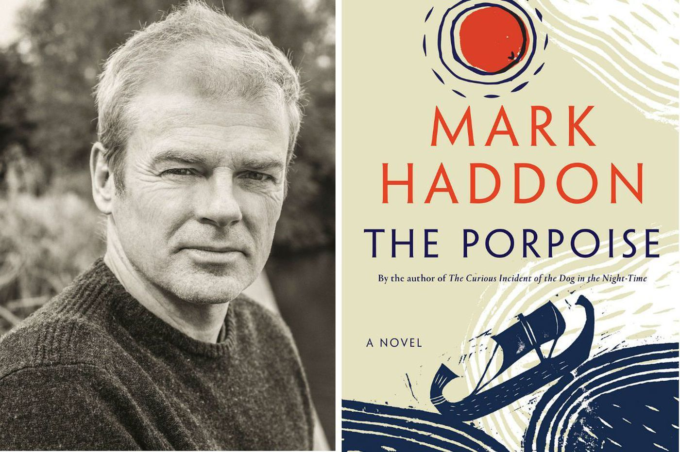 Mark Haddon's 'The Porpoise': Thrilling, electrifying tale from the author of 'The Curious Incident of the Dog in the Night-Time'