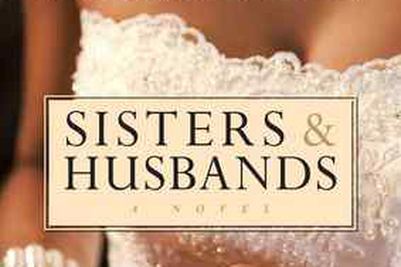 Sisters' marriage woes put her wedding on hold