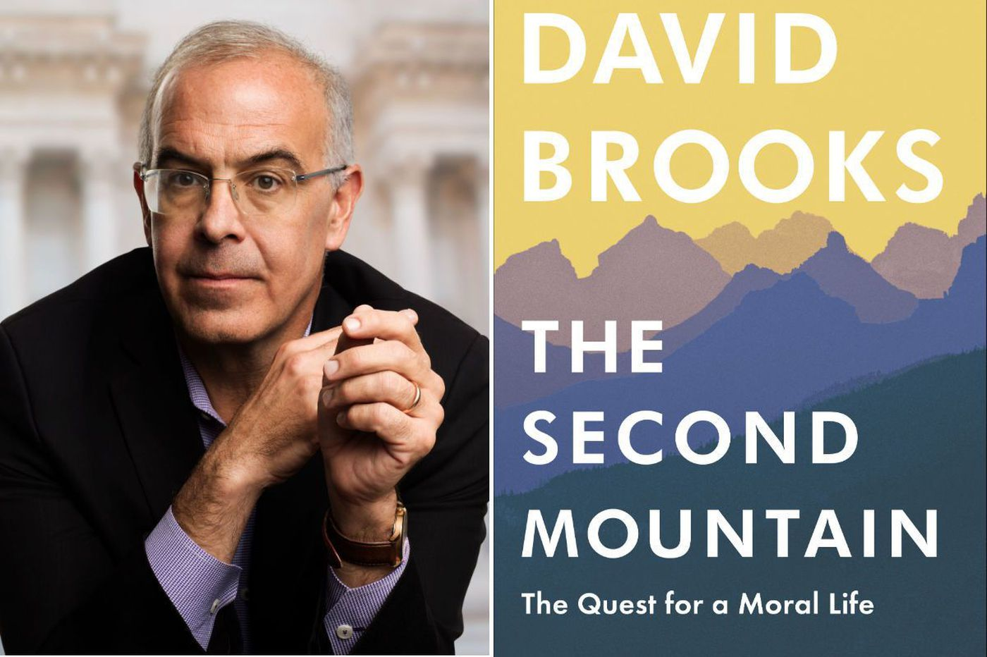 David Brooks' 'Second Mountain': A redemption story for self and society