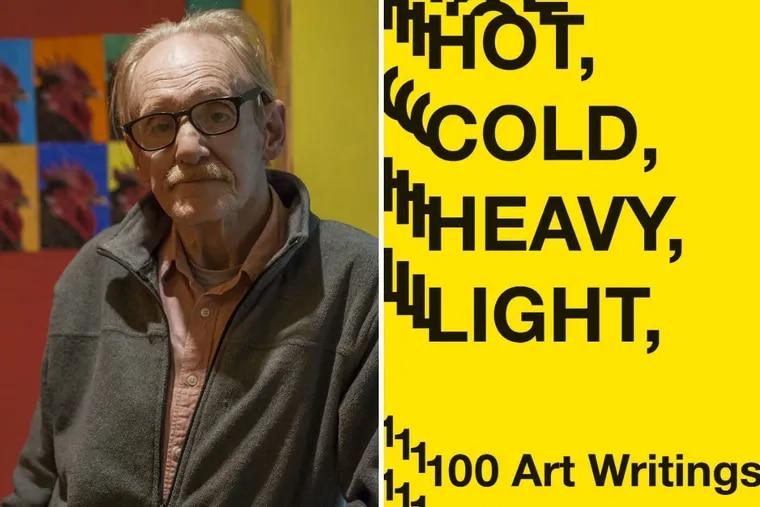 "Peter Schjeldahl, author of ""Hot, Cold, Heavy, Light."""