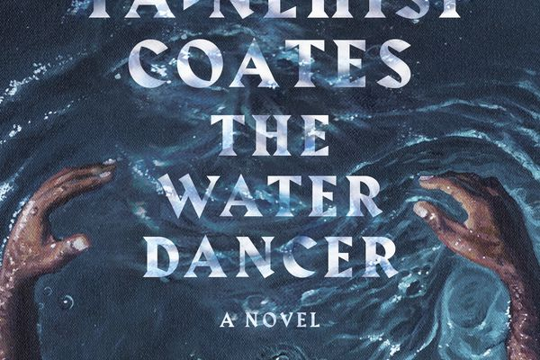 Book World: In Ta-Nehisi Coates' 'The Water Dancer,' a slave takes a magical journey