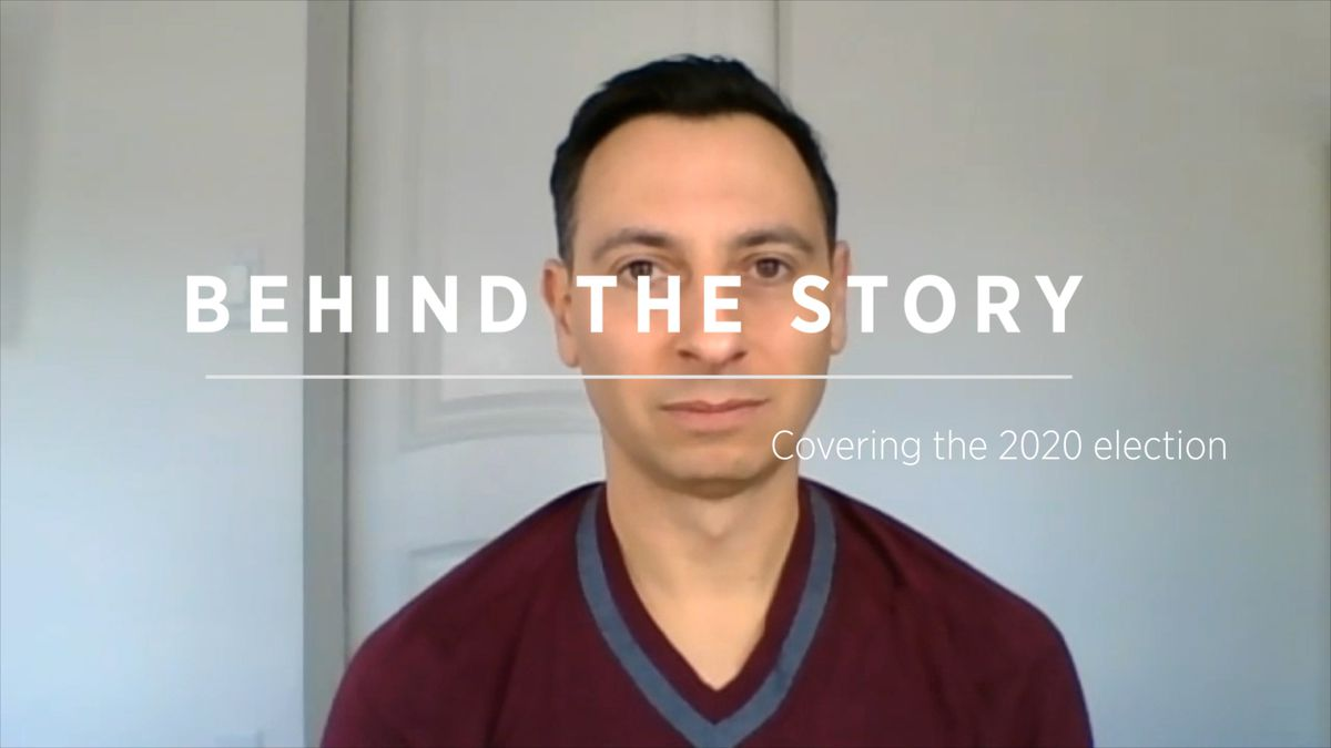 Behind the Story: Covering the 2020 election