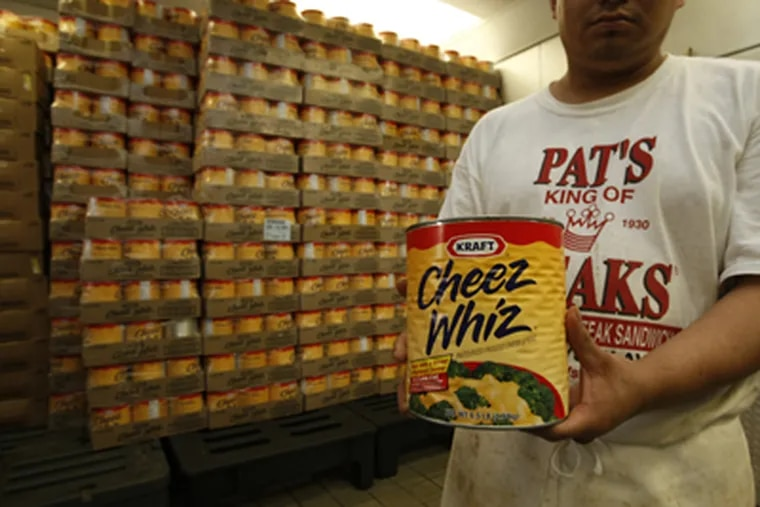 Want Whiz? Pat's has 300 cans of the stuff, just at its restaurant. Thousands more sit in cases at a kind of Cheez Whiz warehouse.