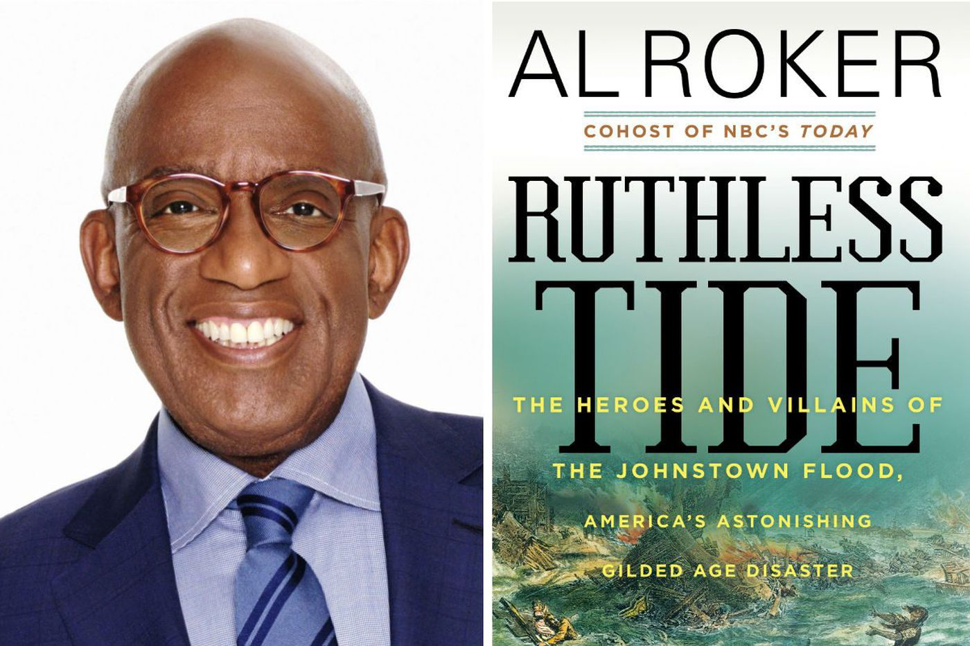 Al Roker's 'Ruthless Tide': The irresponsible Masters of the Universe who caused the Johnstown flood