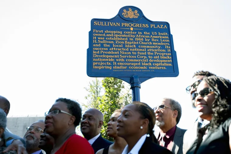 Community leaders unveiled a Pennsylvania Historical Commission historical marker at Progress Plaza honoring the Rev. Leon Sullivan, a civil rights icon who fought apartheid in South Africa and encouraged black economic development at home.