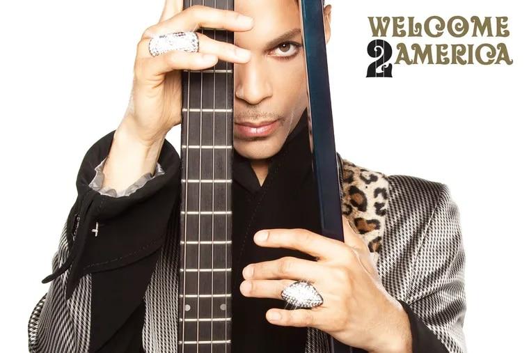 Prince's 'Welcome 2 America.'