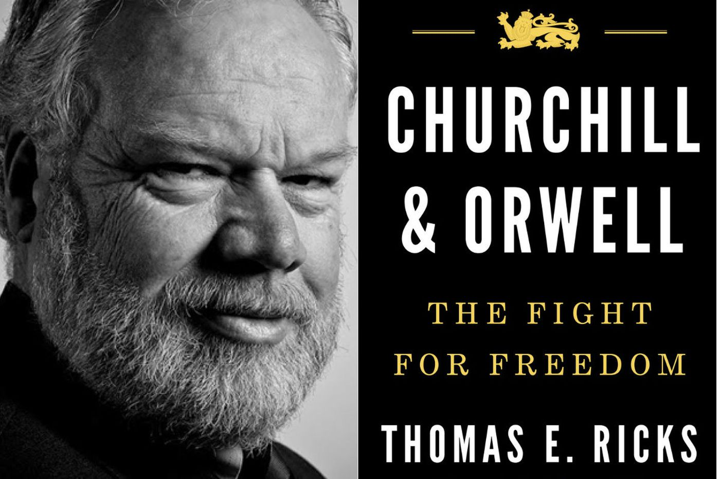 """Thomas Ricks' Churchill and Orwell"""": Very different fighters for freedom"""