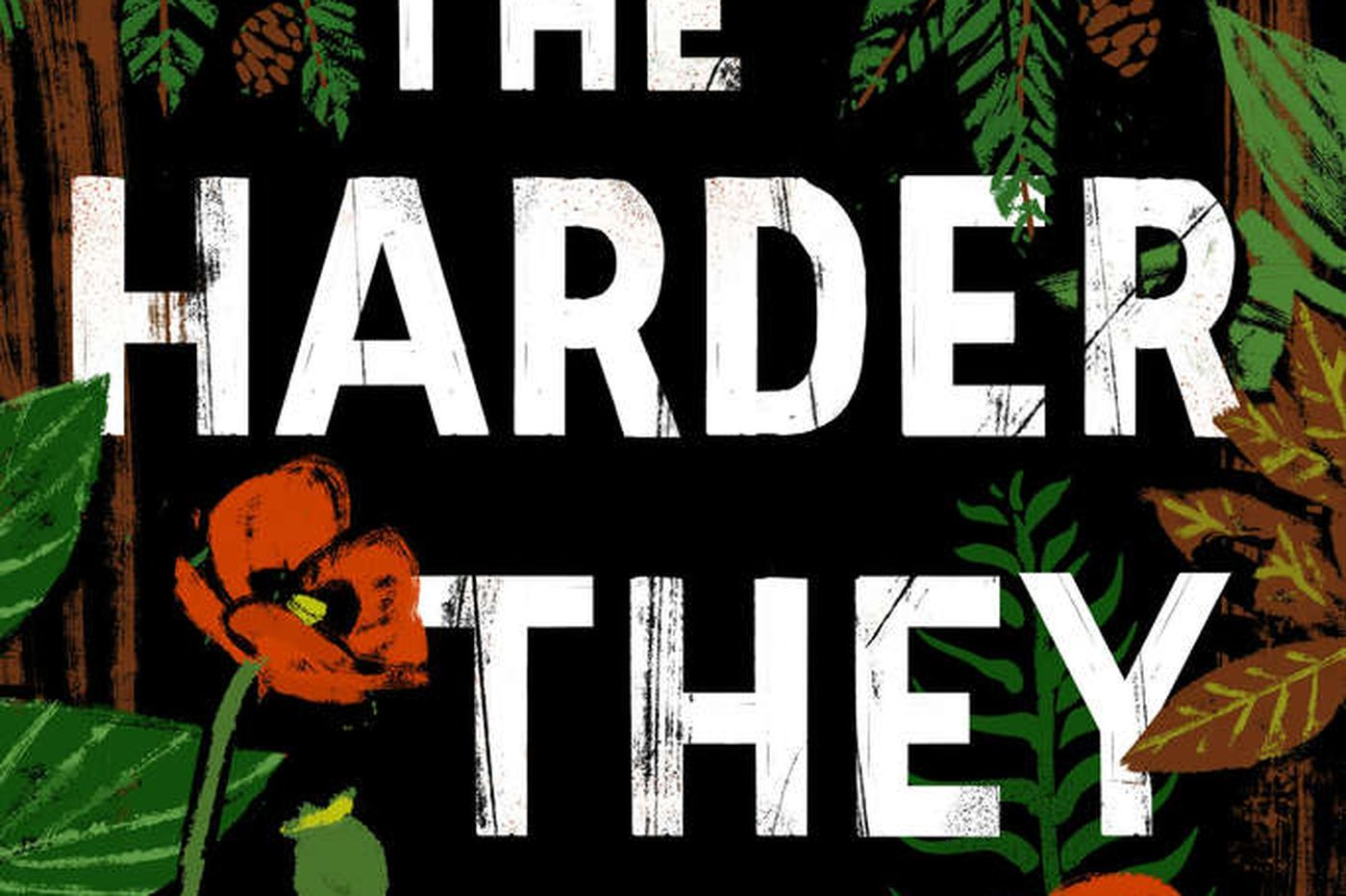 """Book Review: T.C. Boyle's """"The Harder They Come"""""""