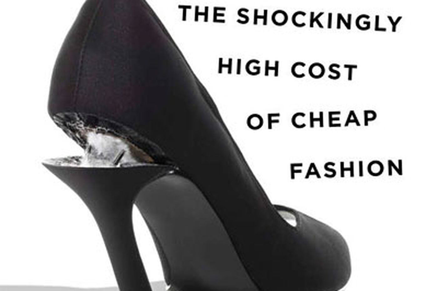 Cheap fashion: The steep toll it takes