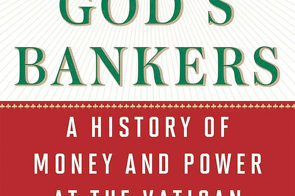 Book review: 'God's Bankers' traces often sordid Vatican banking history