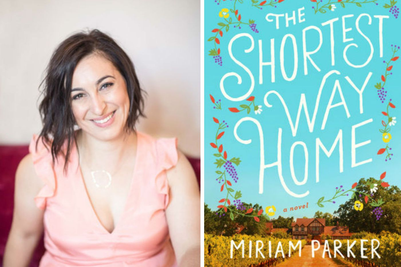 Miriam Parker's 'Shortest Way Home': A romance as fizzy as champagne