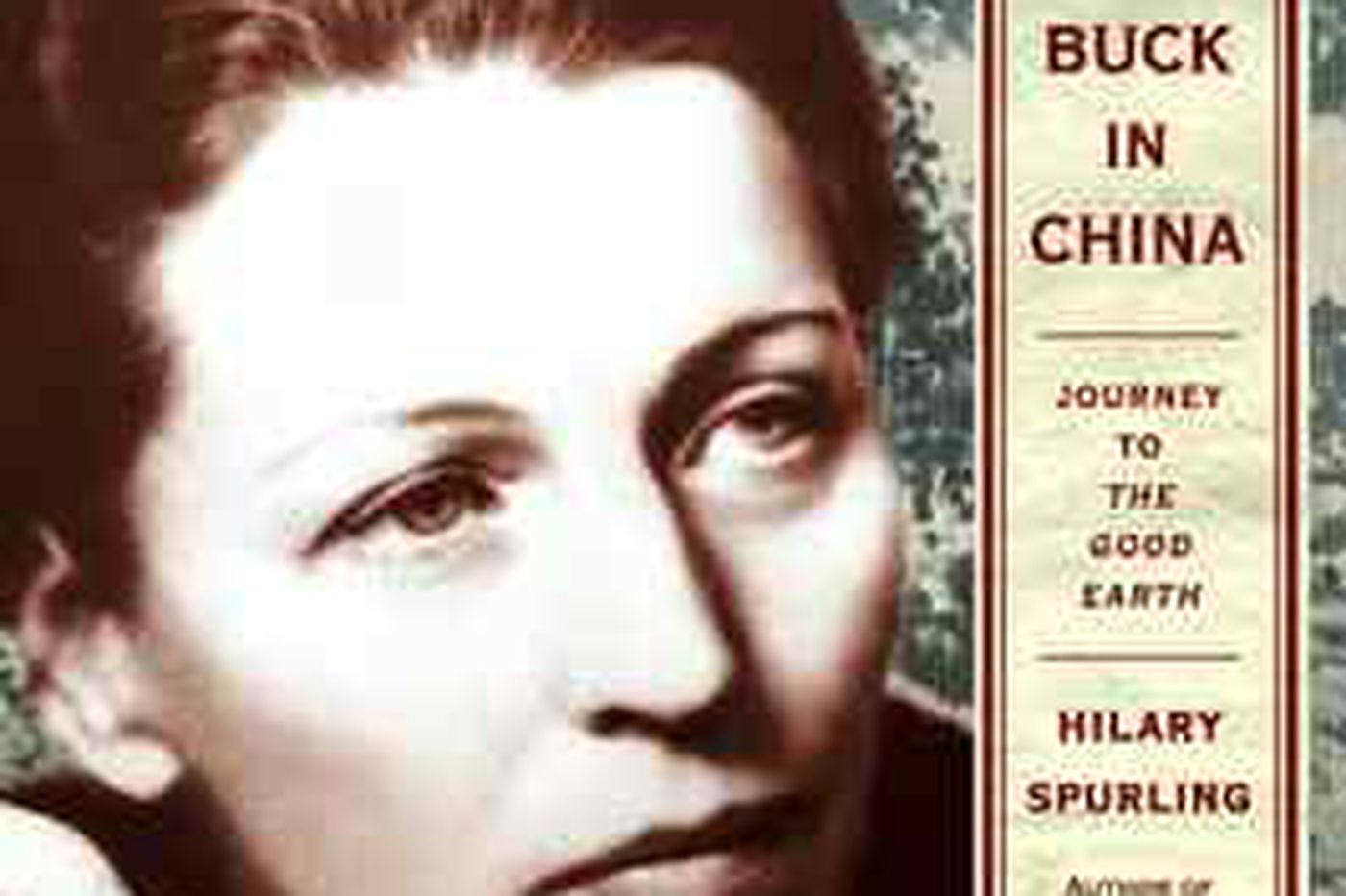 Pearl Buck made the Chinese visible in the West