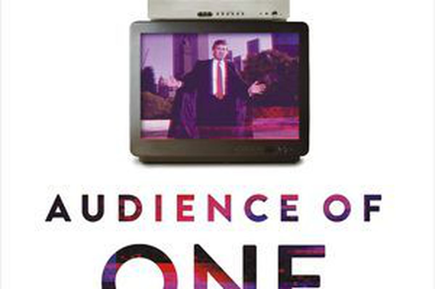 Trump watches TV. Trump stars on TV. Trump is TV. | Book review