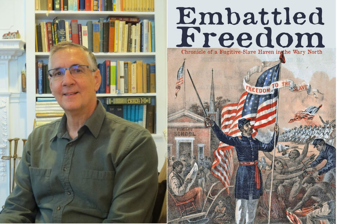 Jim Remsen's 'Embattled Freedom': A Pennsylvania hamlet's role in the Underground Railroad and the Civil War