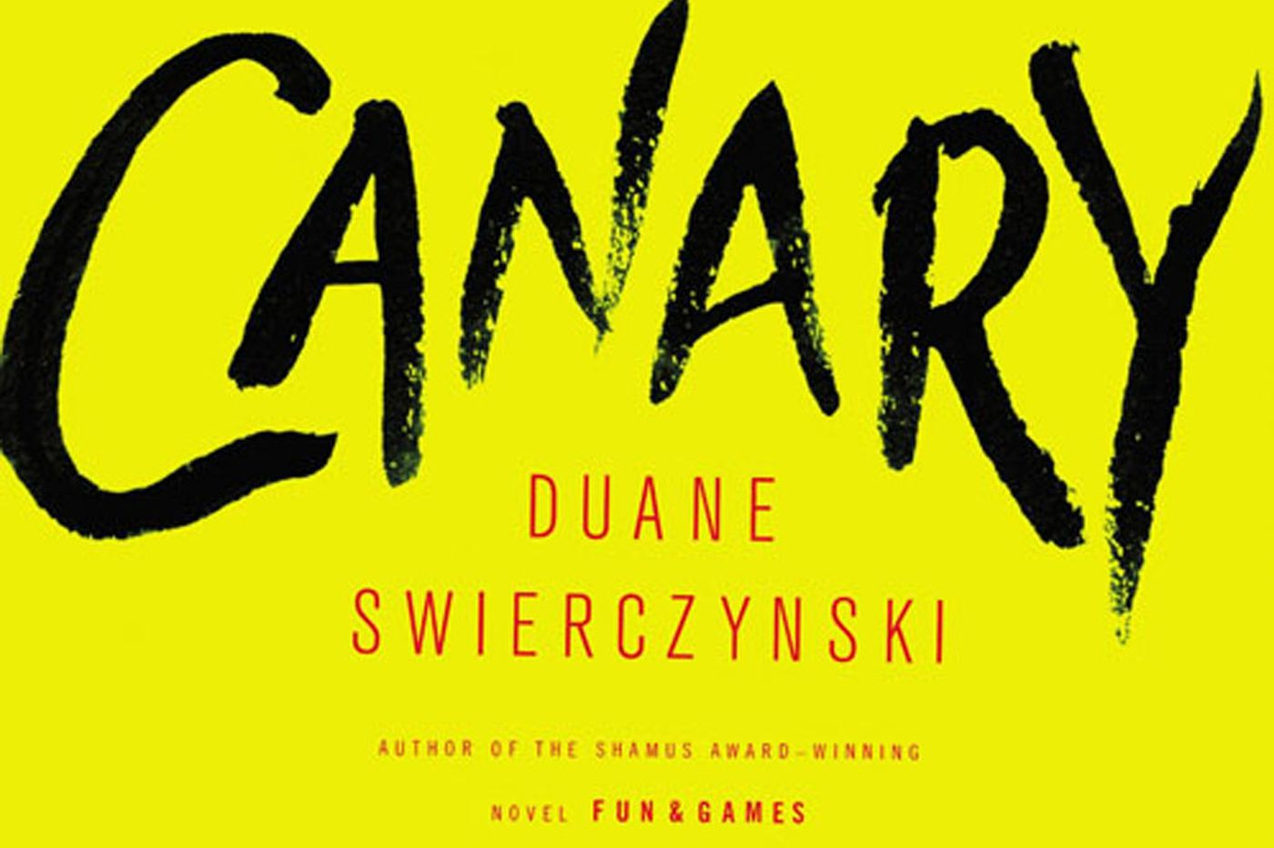 Duane Swierczysnki's 'Canary': Down Philly's mean Mafia streets an honors student must go