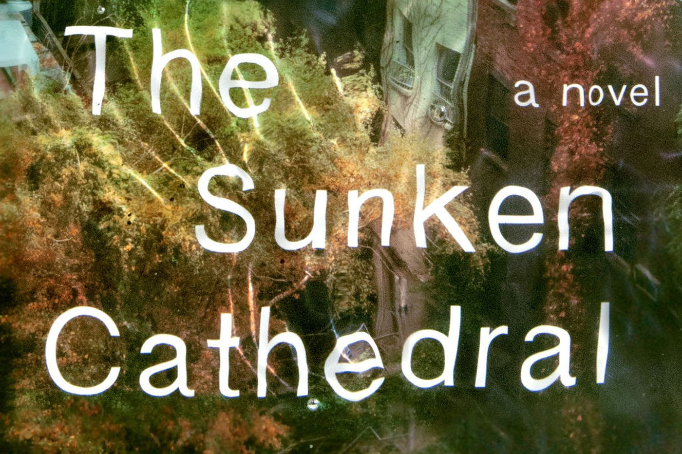 Kate Walbert's 'Sunken Cathedral': Wise and beautifully written