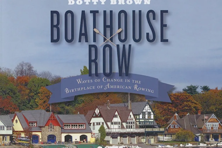 """Cover of Dotty Brown's new book """"Boathouse Row"""""""