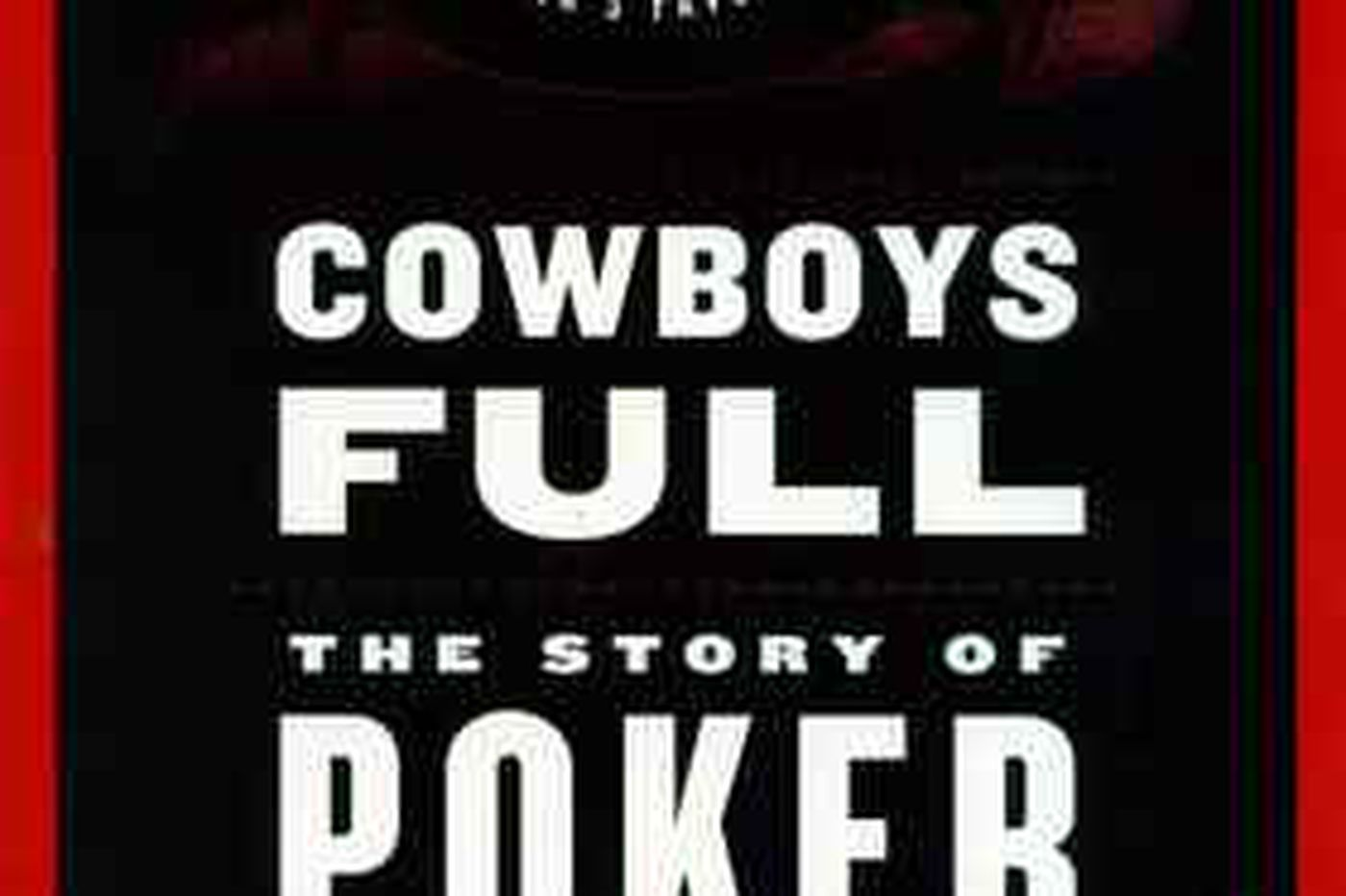 In story of poker and its players, writer has a winning hand