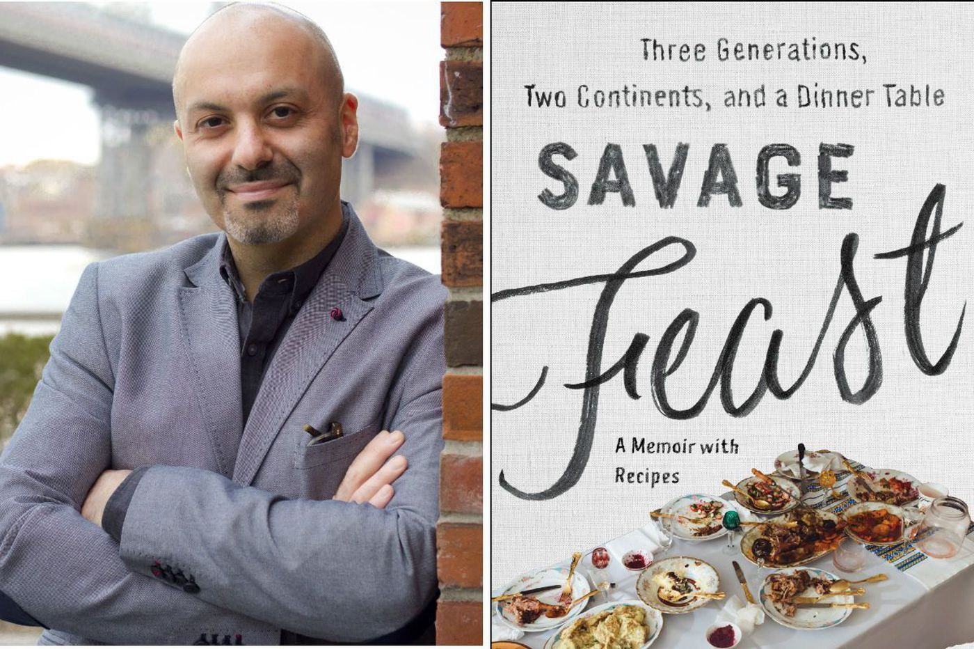 'Savage Feast' by Boris Fishman: A memoir of redemption by cooking