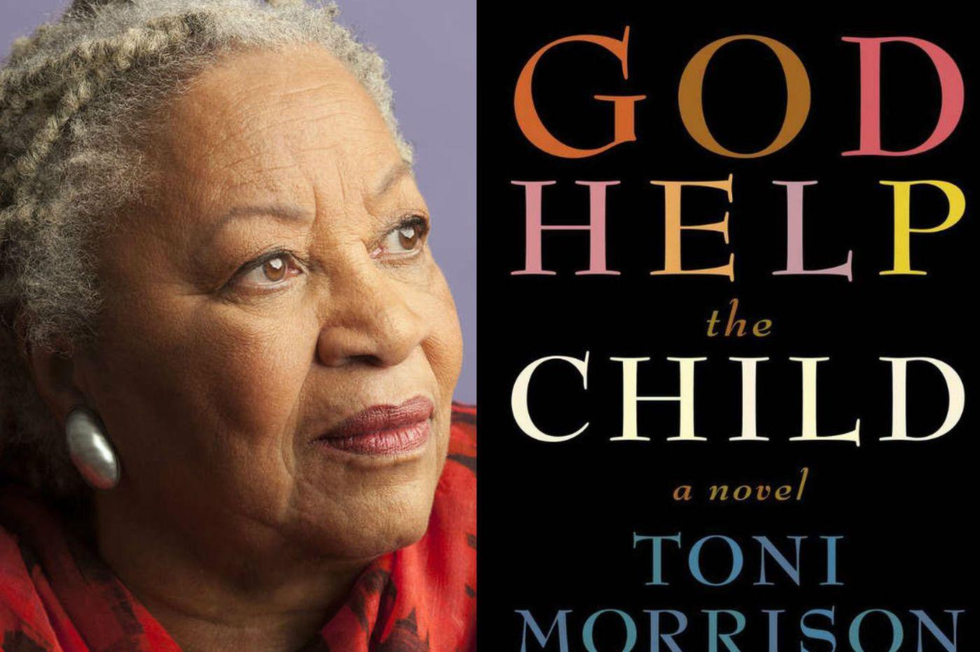 Toni Morrison's 'God Help the Child': Glorious, incendiary