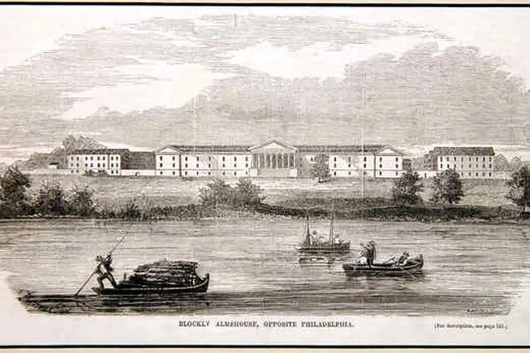 A copy of an undated engraving owned by Ned Taddei shows the Blockley Almshouse. Throughout much of the 1800s, the Blockley, in what is now University City, was a charity hospital that did little more than conceal the city's outcasts - destitute women, orphaned children, drunkards, and lunatics.
