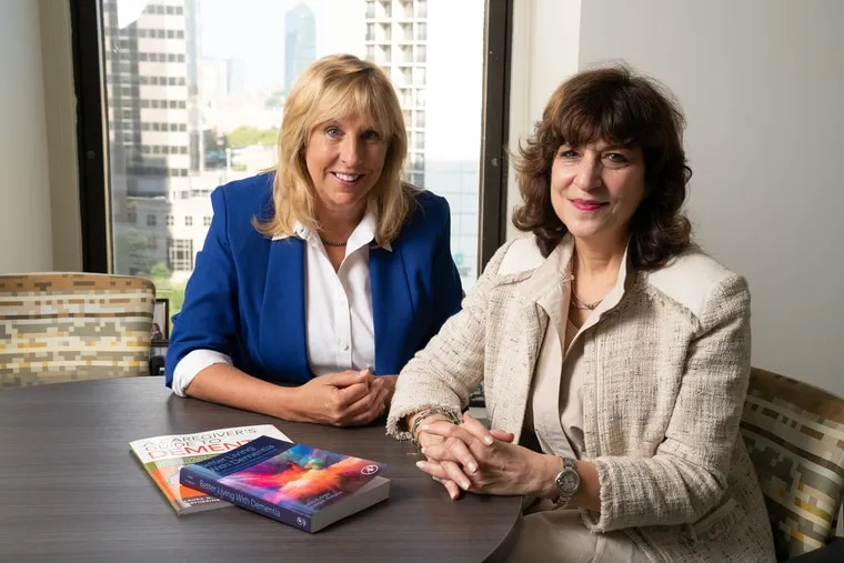 Nancy Hodgson, left, chair of gerontology at the University of Pennsylvania School of Nursing, and Laura Gitlin, dean of the College of Nursing and Health Professions at Drexel University, have written a book on living with dementia.