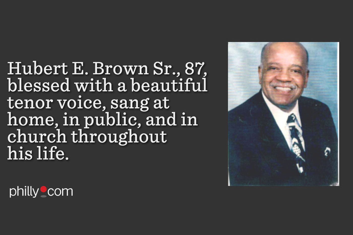 Hubert E. Brown Sr., 87, retired Philly police officer and gifted singer