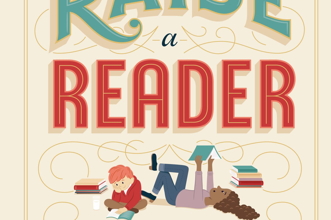 'How to Raise a Reader' gathers dos, don'ts, and book lists | Book review