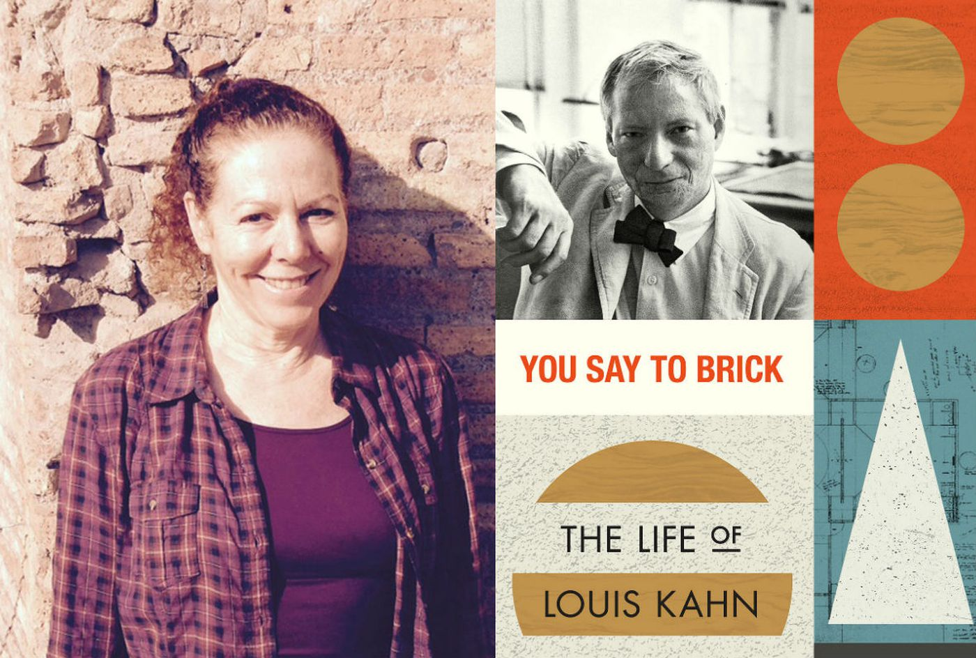 Wendy Lesser on Louis Kahn: Immigrant, architect, lover of light