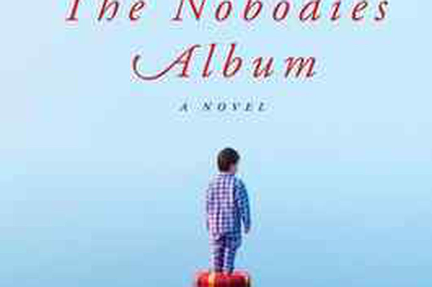 'The Nobodies Album': A mystery, and so much more