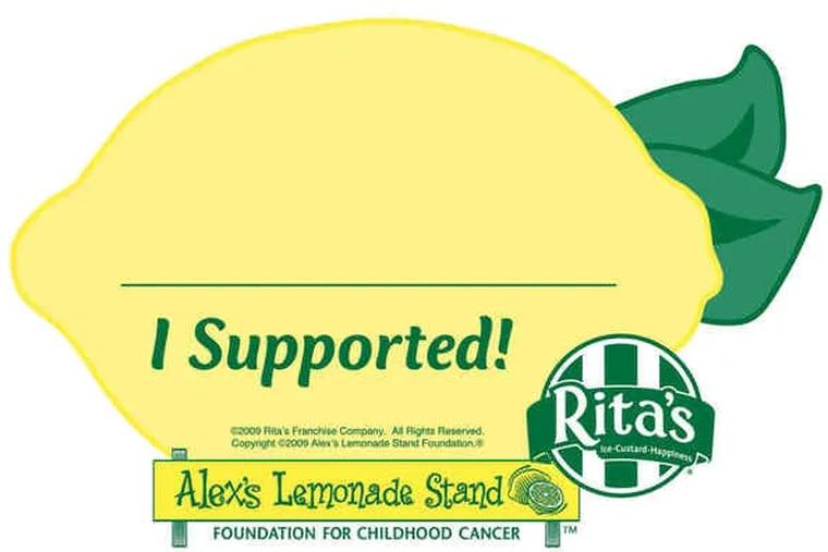 Sales of paper lemons at Rita's benefit Alex's Lemonade Stand.