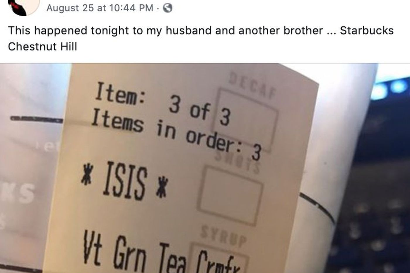 A Philly Starbucks wrote 'ISIS' on a Muslim man's cup
