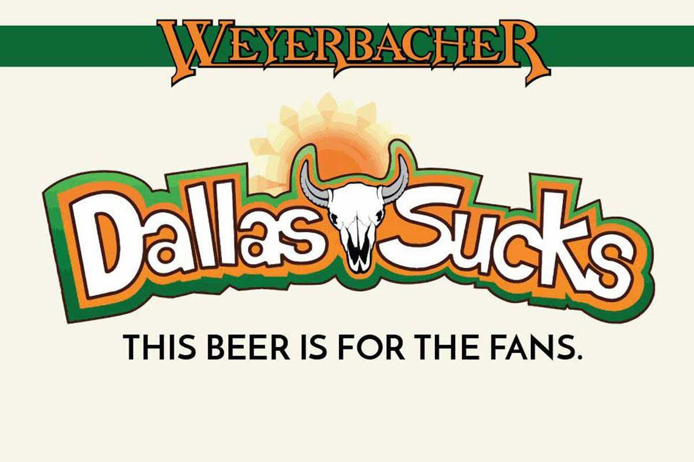 Weyerbacher's new 'Dallas Sucks' beer riles up humorless Cowboys fans