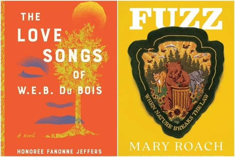 The Love Songs of W.E.B. Du Bois by Honoree Fanonne Jeffers and Fuzz by Mary Roach.