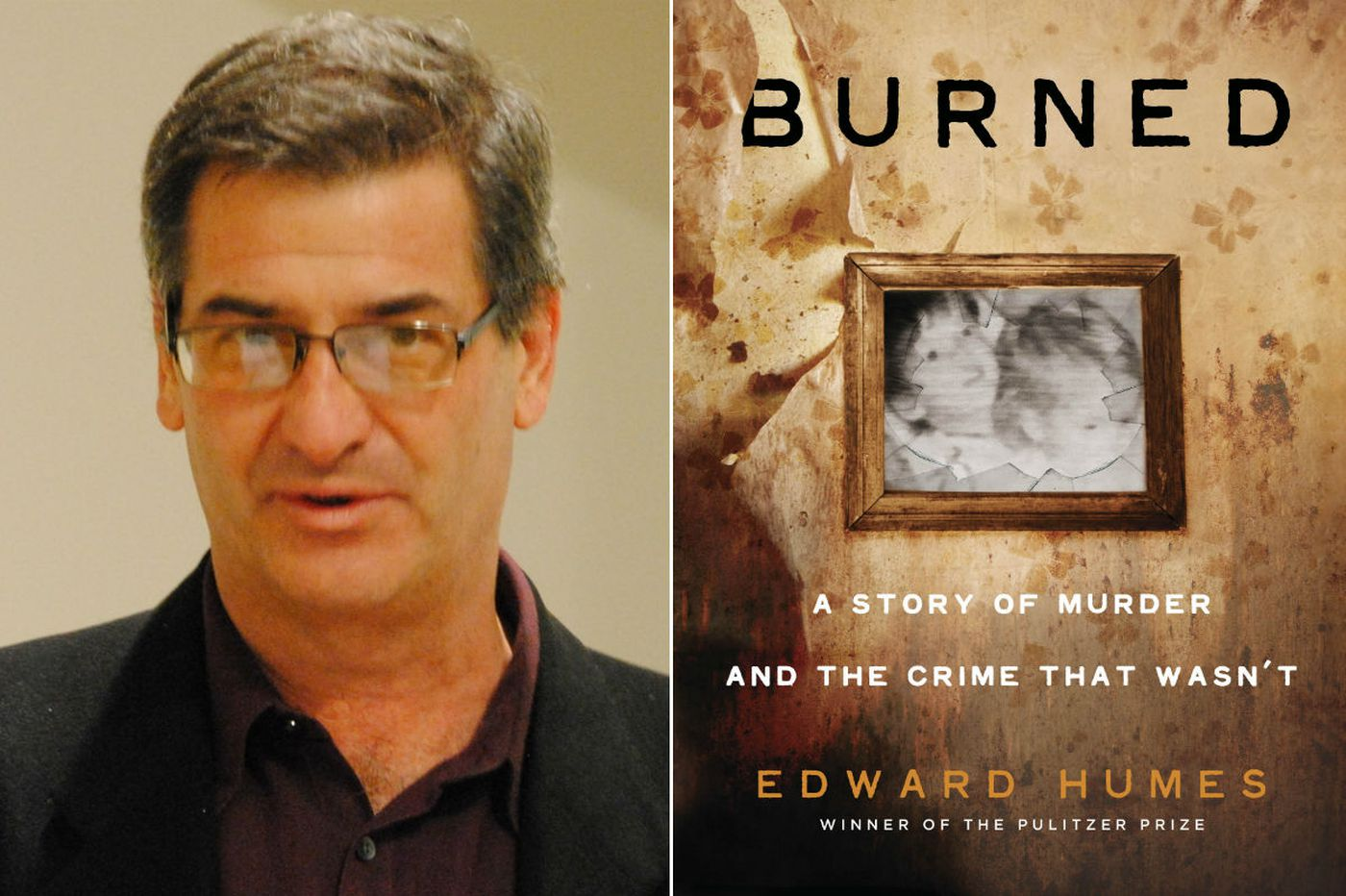 'Burned' by Edward Humes: Out of the ashes, the dirty secrets of forensic science